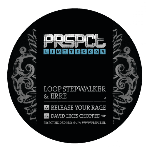 PRSPCTLTD009 - Loop Stepwalker & eRRe - Release Your Rage / David Likes Chopped VIP