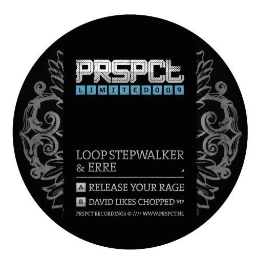 PRSPCTLTD009 - Loop Stepwalker & eRRe - Release Your Rage / David Likes Chopped VIP