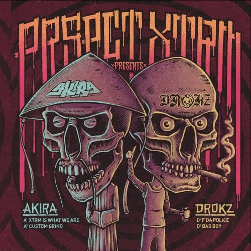 PRSPCTXTRM010 - Akira & Drokz - XTRM Is What We Are