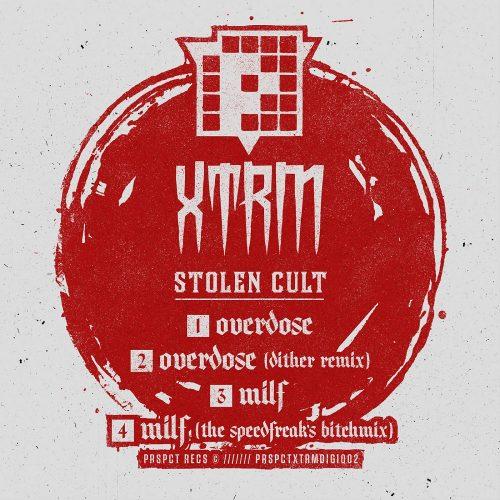 PRSPCTXTRMDigi002 - Stolen Cult - Overdose / Milf + Remixes