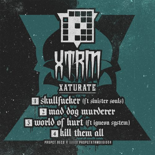 PRSPCTXTRMDigi004 - Xaturate - Mad Dog Murderer EP