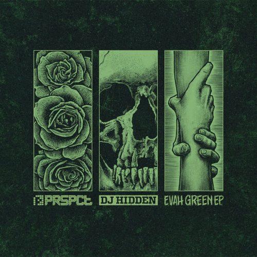 PRSPCTEP007 - DJ Hidden - Evah Green EP