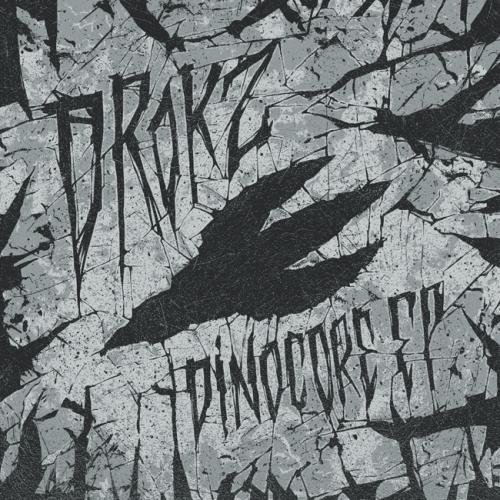 PRSPCTXTRMDigi008 - Drokz - Dinocore EP