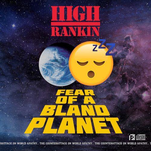 PRSPCTEP013Digi - High Rankin - Fear Of A Bland Planet EP