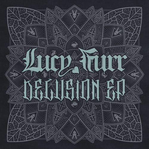 PRSPCT030 - Lucy Furr - Delusion EP