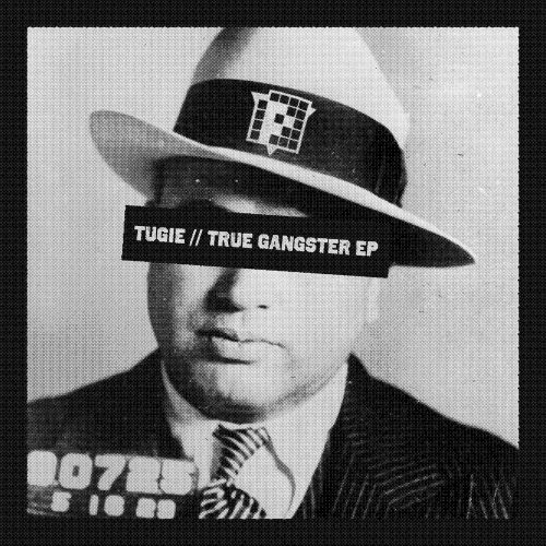 PRSPCTXTRMDigi011 - Tugie - True Gangsta EP