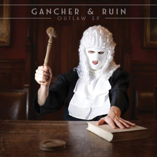 PRSPCTEP016 - Gancher & Ruin - Outlaw EP