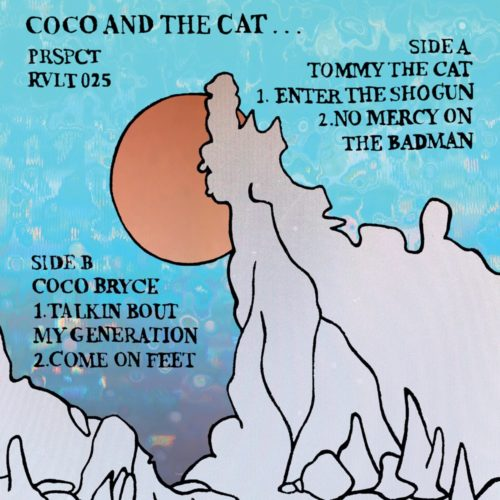 PRSPCTRVLT025 - Coco Bryce & Tommy The Cat - Coco And The Cat EP