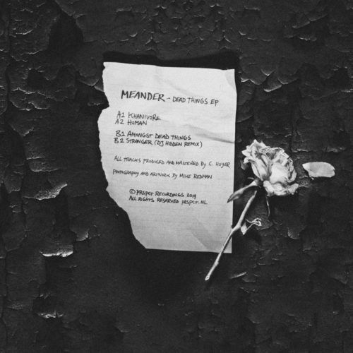 PRSPCTXTRM047 - Meander - Dead Things EP