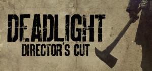 Deadlight: Director's Cut gratis