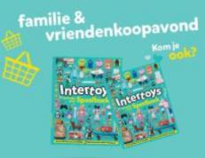 Familie- & vriendenkoopavond Intertoys op 31 oktober en 1 november met kortingen tot 15%