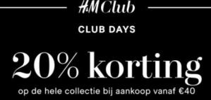 20% extra korting + gratis levering tijdens de H&M Club Days