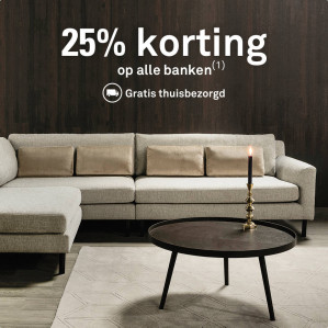 Alle banken en fauteuils 25% korting  en GRATIS verzending