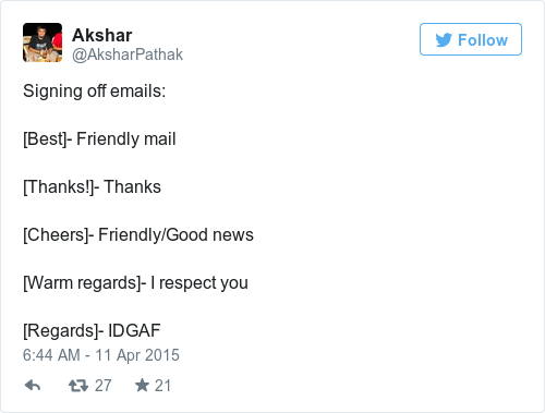 Signing Off Emails Best Friendly Mail Thanks Cheers Good News Warm Regards I Respect You IDGAF