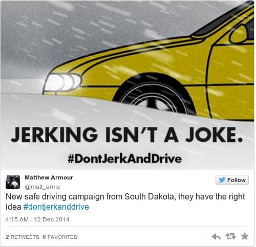 US State Pulls Innuendo-laden 'Don't Jerk And Drive