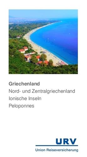 Griechenland Nord- und Zentralgriechenland Ionische Inseln Peloponnes Reiseführer