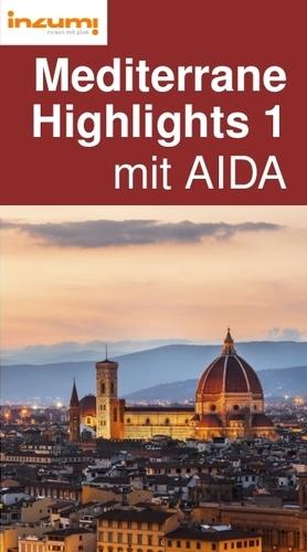 Mediterrane Highlights 1 mit AIDA Reiseführer