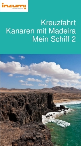 Kreuzfahrt Kanaren mit Madeira Mein Schiff 2 Reiseführer
