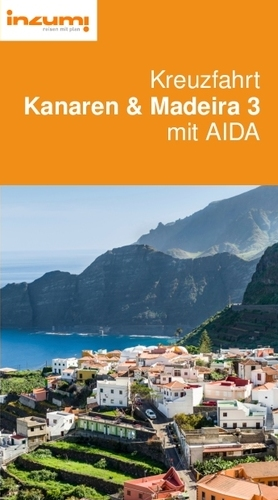 Kreuzfahrt Kanaren & Madeira 3 mit AIDAcara Reiseführer