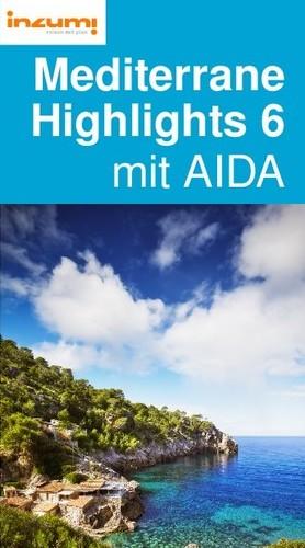 Mediterrane Highlights 6 mit AIDA Reiseführer