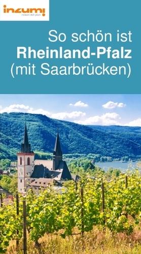 So schön ist Rheinland-Pfalz (mit Saarbrücken) Reiseführer