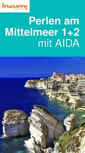 Perlen am Mittelmeer 1+2 mit AIDA Reiseführer
