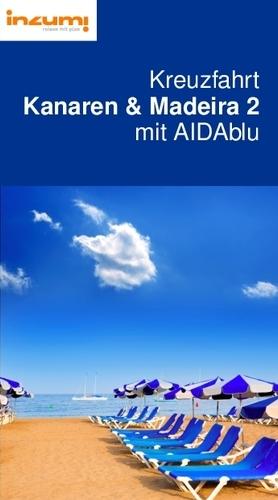 Kreuzfahrt Kanaren & Madeira 2 mit AIDAblu Reiseführer