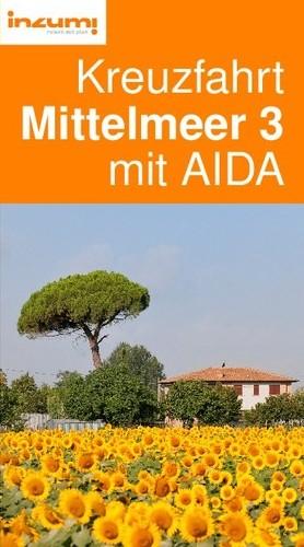 Kreuzfahrt Mittelmeer 3 mit AIDA Reiseführer