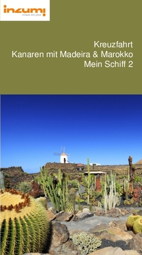 Kreuzfahrt Kanaren mit Madeira & Marokko Mein Schiff 2 Reiseführer
