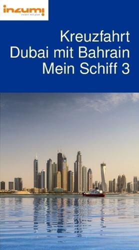 Kreuzfahrt Dubai mit Bahrain Mein Schiff 3 Reiseführer