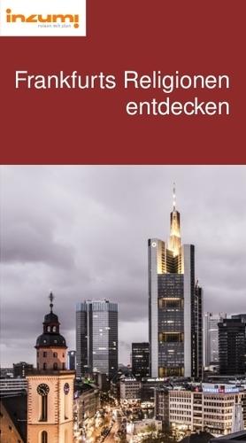 Frankfurts Religionen entdecken Reiseführer