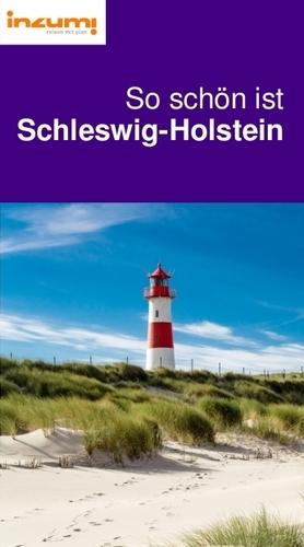 So schön ist Schleswig-Holstein Reiseführer