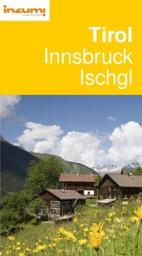 Tirol Innsbruck Ischgl Reiseführer