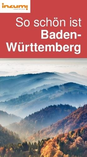 So schön ist Baden- Württemberg Reiseführer