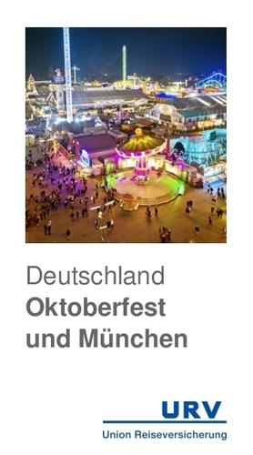 Deutschland Oktoberfest und München Reiseführer