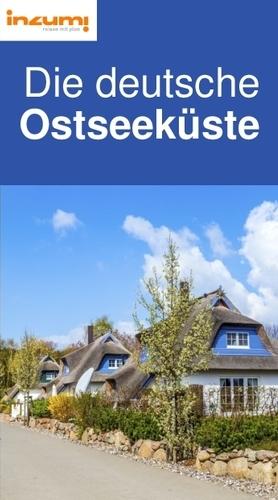 Die deutsche Ostseeküste Reiseführer