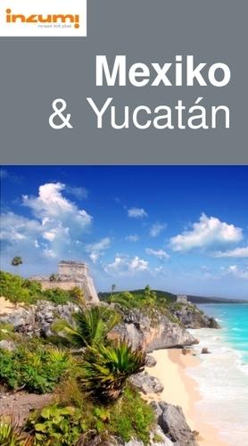 Mexiko  mit Yucatán Reiseführer