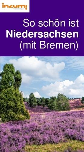 So schön ist Niedersachsen (mit Bremen) Reiseführer