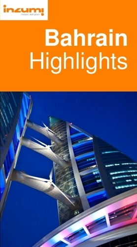 Bahrain Highlights Reiseführer