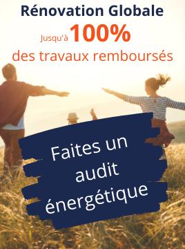 Audit énergétique - Jusqu'à 100% de vos travaux financés