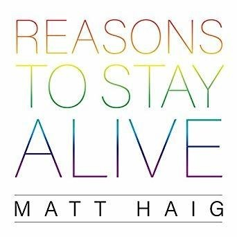 Andy Garland Therapies - Counselling Cardiff - Mental Health Services Cardiff - Cardiff Therapists - reasons to stay alive - matt haig