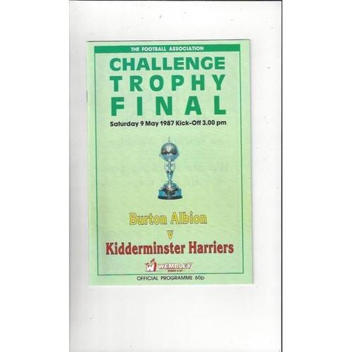 1987 Burton Albion v Kidderminster Harriers Trophy Final Football Programme