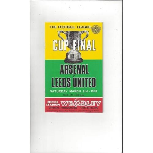 1968 Arsenal v Leeds United League Cup Final Football Programme + League Review