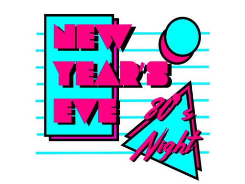 New Year's Eve: 80's Night!