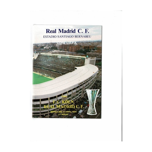 1986 Real Madrid v Koln Fairs Cup Final Football Programme
