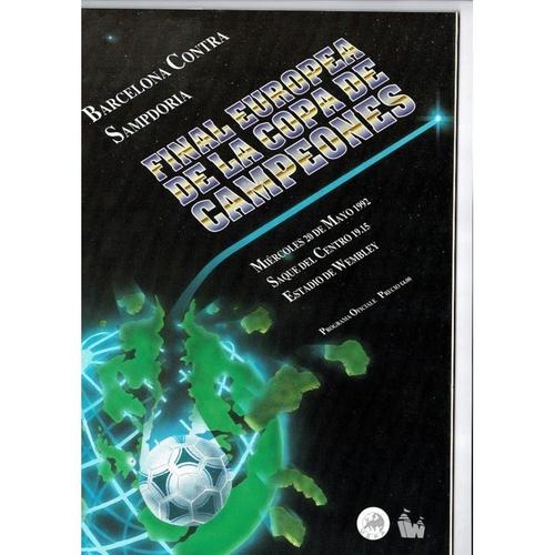 1992 Barcelona v Sampdoria European Cup Final Football Programme Spanish Edition