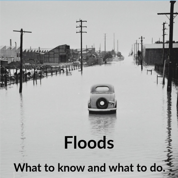 Floods | What to know and what to do.