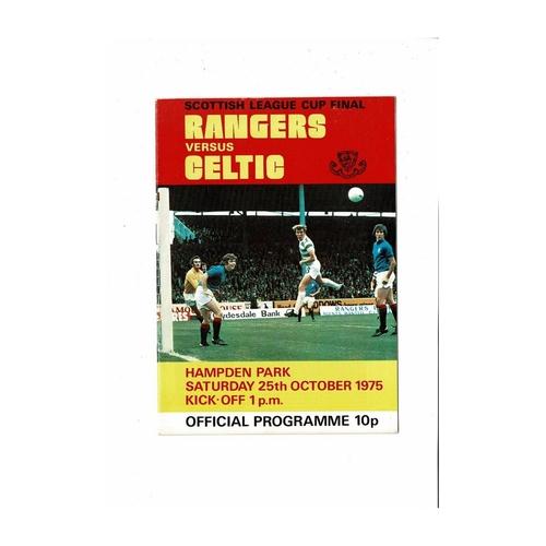 1975 Rangers v Celtic Scottish League Cup Final Football Programme