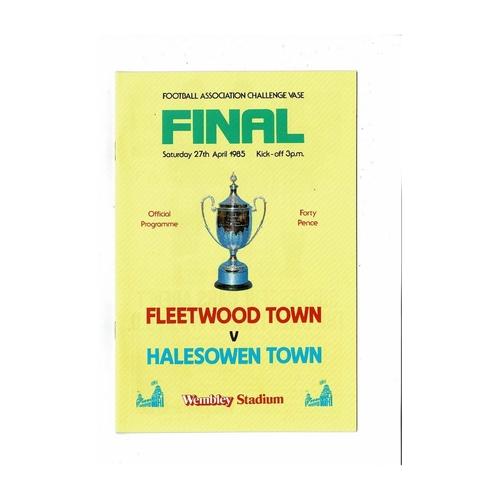 1985 Fleetwood Town v Halesowen Town FA Vase Final Football Programme