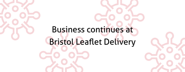 Business continues at Bristol Leaflet Delivery